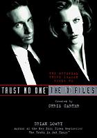 Trust no one : the official third season guide to the X files