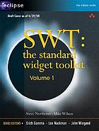 SWT the standard widget toolkit : volume I