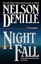Night fall : a novel