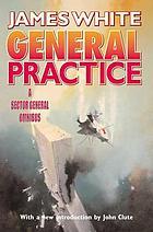 General practice : a Sector General omnibus