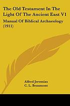 The Old Testament in the light of the ancient East