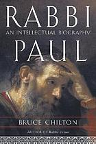 Rabbi Paul : an intellectual biography