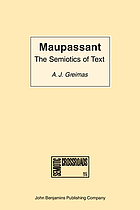 Maupassant : the semiotics of text : practical exercises