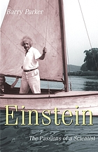 Einstein : the passions of a scientist