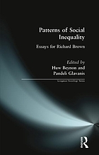 Patterns of social inequality : essays for Richard Brown