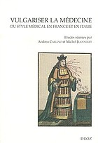 Vulgariser la médecine : du style médical en France et en Italie, XVIe et XVIIe siècles