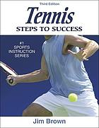 Tennis. Steps to success. 3. ed.