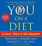 You, on a diet : [the owner's manual to waist management]
