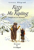 Kitty and Mr. Kipling : neighbors in Vermont