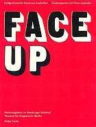 Face up : contemporary art from Australia, Nationalgalerie im Hamburger Bahnhof, Museum for the Present Berlin