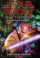 Star Wars, Shatterpoint