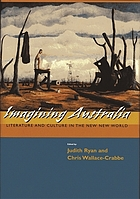 Imagining Australia : literature and culture in the new new world