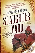 El matadero (The slaughter house)