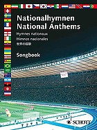 Nationalhymnen = National anthems = Hymnes nationaux = Himnos nacionales