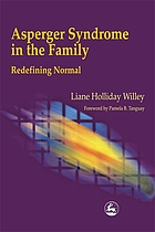 Asperger syndrome in the family redefining normalAsperger Syndrome in the Family Redefining Normal