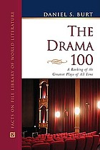 The drama 100 : a ranking of the greatest plays of all time