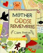 Mother Goose remembers