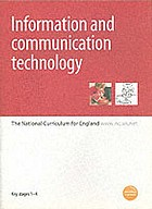 Information and communication technology : the National curriculum for England : Key stages 1-4