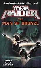 The man of bronze