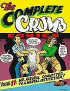 The complete Crumb. Volume 11 : Mr. Natural committed to a mental institution