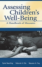 Assessing children's well-being : a handbook of measures