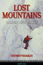 Lost mountains : two expeditions to Kashmir
