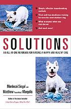 Solutions : for your dog-- and you
