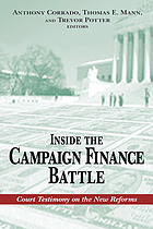 Inside the campaign finance battle : court testimony on the new reforms