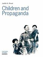 Children and propaganda : il était une fois-- : fiction and fairy tale in Vichy France