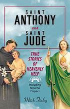 Saint Anthony and Saint Jude true stories of heavenly help
