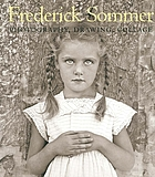 The art of Frederick Sommer : photography, drawing, collage