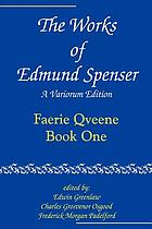 The works of Edmund Spencer : a variorum editionThe faerie queene : a reader's guide