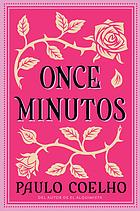 Once minutos : una novela