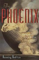 The phoenix : a novel about the Hindenburg