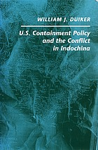U.S. containment policy and the conflict in Indochina