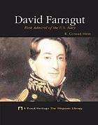 David Farragut : first admiral of the U.S. Navy