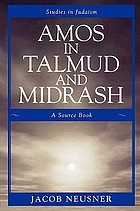Amos in Talmud and midrash : a source book