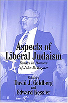 Aspects of Liberal Judaism : essays in honour of John D. Rayner