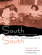 South of the south : Jewish activists and the civil rights movement in Miami, 1945-1960