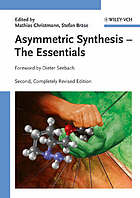 Asymmetric synthesis : the essentials