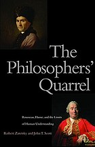 The philosophers' quarrel : Rousseau, Hume, and the limits of human understanding