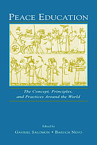 Peace education : the concept, principles, and practices around the world