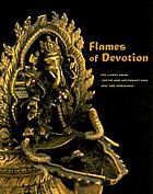 Flames of devotion oil lamps from South and Southeast Asia and the Himalayas