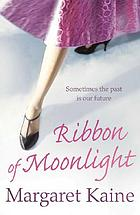 Ribbon of moonlight