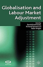 Globalisation and labour market adjustment