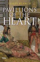 Pavilions of the heart : the four walls of love