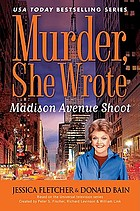 Murder, she wrote : Madison Avenue shoot