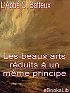 Les beaux arts réduits à un même principe