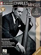 Charles Mingus : 10 jazz classics
