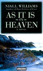 As it is in heaven : [a novel]